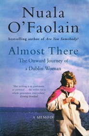 Almost There - The Onward Journey of a Dublin Woman