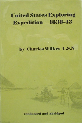 Narrative Of The United States Exploring Expedition During The Years 1838, 1839, 1840, 1841, 1842 - Condensed And Abridged