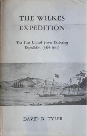 The Wilkes Expedition: The First United States Exploring Expedition (1838-1842)