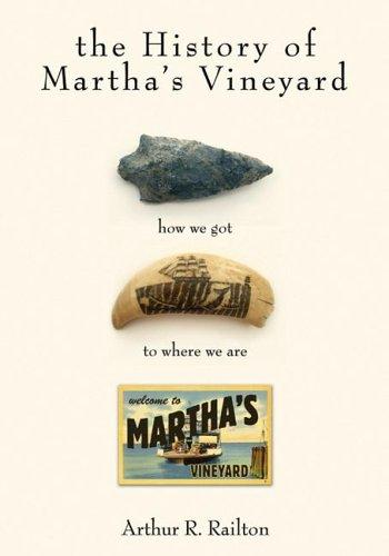 The History of Martha's Vineyard: How We Got to Where We Are