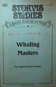 Whaling Masters - Stokvis Studies - In Historial Chronology and Thought No. 8