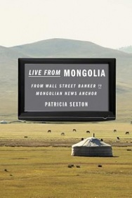 Live from Mongolia - From Wall Street Banker to Mongolian News Anchor
