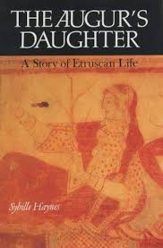 The Augur's Daughter - A Story of Etruscan Life