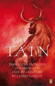 The Tain - Translated from the Old Irish Epic Tain Bo Cuailnge