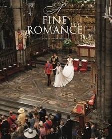 A Fine Romance - 75 Years of Royal Weddings