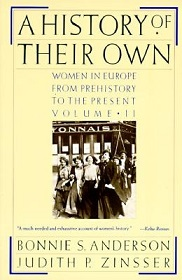 A History of Their Own - Women in Europe from Prehistory to the Present - Volume 2
