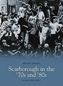 Scarborough in the 70s and 80s - Pocket Images