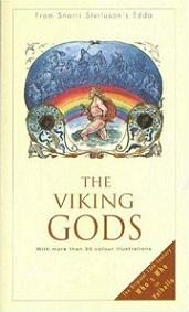 The Viking Gods - From Snorri Sturluson's Edda