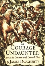 Of Courage Undaunted - Across the Continent with Lewis and Clark
