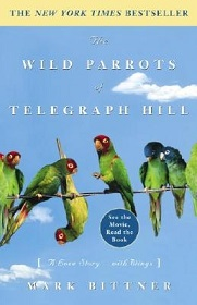 The Wild Parrots of Telegraph Hill - A Love Story... With Wings