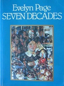 Evelyn Page - Seven Decades