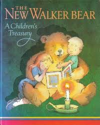 The New Walker Bear - A Children's Treasury
