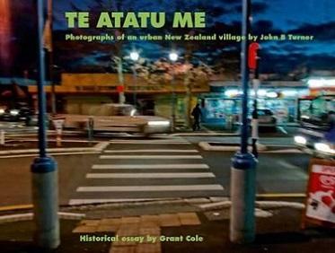 Te Atatu Me - Photographs of an Urban New Zealand Village