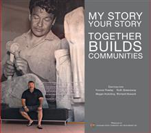 My Story Your Story Together Builds Communities