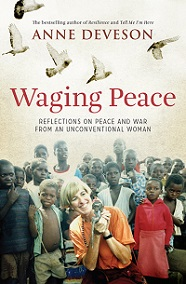 Waging Peace - Reflections on Peace and War from an Unconventional Woman