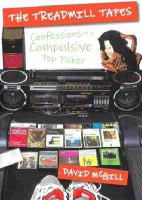 The Treadmill Tapes: Confessions of a Compulsive Pop Picker