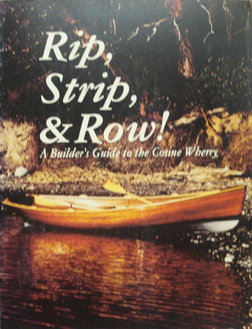 Rip, Strip, and Row! A Builders Guide to the Cosine Wherry