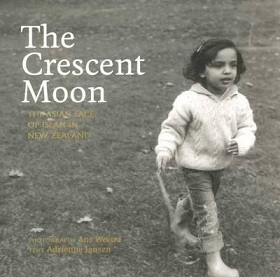 The Crescent Moon - The Asian Face of Islam in New Zealand