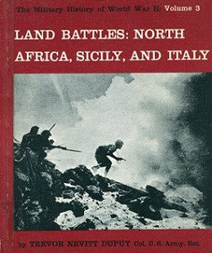 Land Battles - North Africa. Sicily, and Italy  - The Military History of World War II - Volume 3