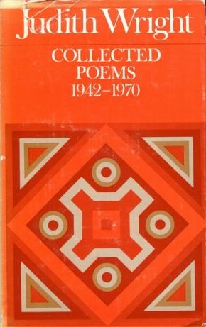 Judith Wright - Collected Poems 1942 - 1970