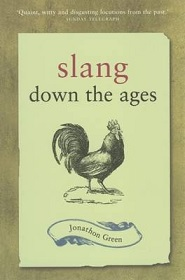 Slang Down the Ages - The Historical Development of Slang