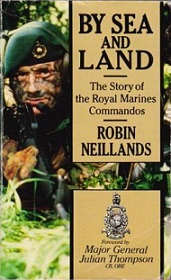 By Sea and Land - The Story of the Royal Marines Commandos
