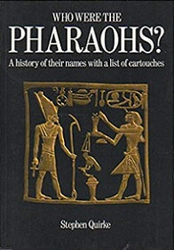 Who Were the Pharoahs? A History of their Names with a List of Cartouches