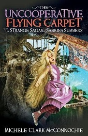 The Uncooperative Flying Carpet : The Strange Sagas of Sabrina Summers