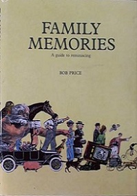Family Memories: A guide to reminiscing