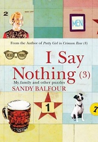 I Say Nothing (3): My Family and Other Puzzles