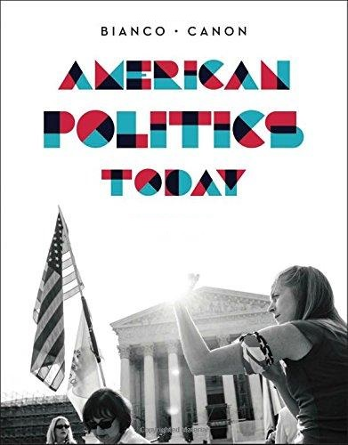 American Politics Today - Fourth Edition