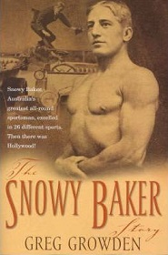 The Snowy Baker Story