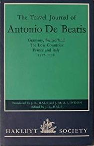 The Travel Journal of Antonio De Beatis