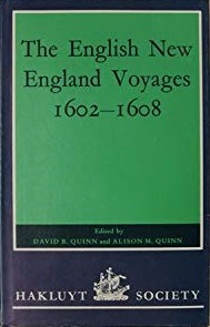 The English New England Voyages 1602 - 1608