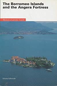 The Borromeo Islands and the Angera Fortress