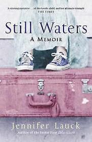 Still Waters: A Memoir