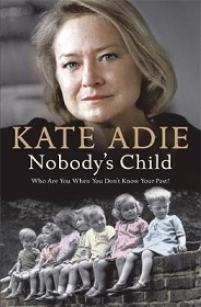 Nobody's Child - Who Are You When You Don't Know Your Past?