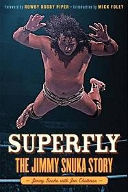 Superfly - The Jimmy Snuka Story