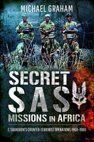 Secret SAS Missions in Africa - C Squadrons Counter-Terrorist Operations 1968-1980