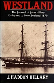 Westland - The Journal of John Hillary - Emigrant to New Zeland 1879