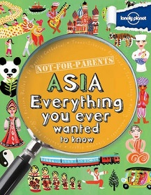 Not-for-Parents - Asia - Everything You Ever Wanted to Know