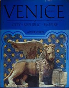 Venice 697-1797 - City, Republic, Empire