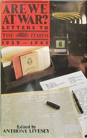 Are We at War? Letters to The Times 1939-1945