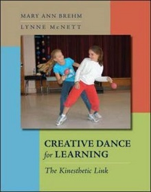 Creative Dance for Learning - The Kinesthetic Link