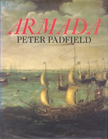 Armada - A Celebration of the 400th Anniversary of the Defeat of the Spanish Armada 1588-1988