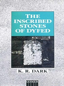 The Inscribed Stones of Dyfed
