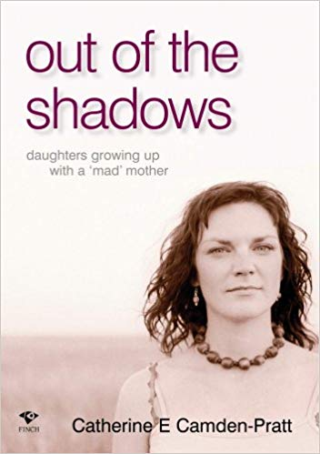 Out of the Shadows: Daughters growing up with a 'mad' mother