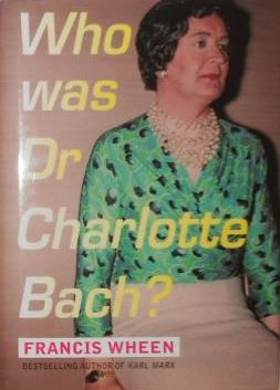 Who was Dr Charlotte Bach?