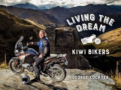 Living the Dream: Kiwi Bikers