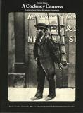 A Cockney Camera - London's Social History Recorded in Photographs